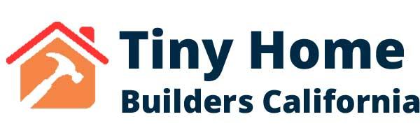 Tiny home builder California